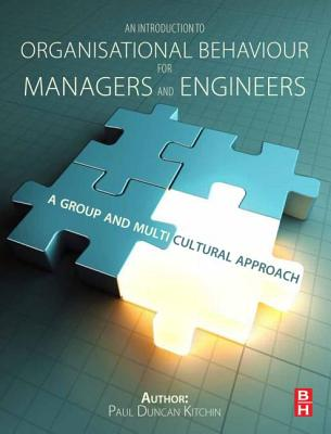 An Introduction to Organisational Behaviour for Managers and Engineers By Kitchin, Duncan